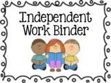 Independent Work Binder 2