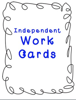 Independent Work Cards