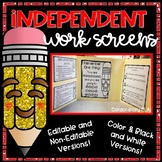 Independent Work Screen Template (Editable and Non-Editabl