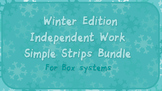 Independent Work Simple Strips Bundle for box systems