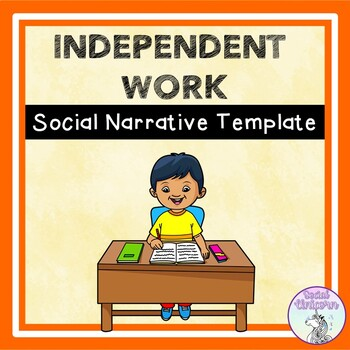 Independent Work - Social Story Template