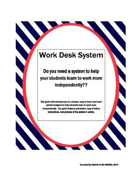 Independent Work System