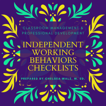 Independent Working Behaviors Checklist