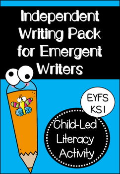 Independent Writing Pack for Emergent Writers
