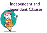 Independent and Dependent Clauses PowerPoint