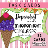 Independent and Dependent Clauses Task Cards