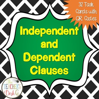 Independent and Dependent Clauses Task Cards (Chalkboard Theme)