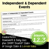 Independent and Dependent Events (Algebra 2 - Unit 12)