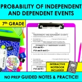 Independent and Dependent Events Notes