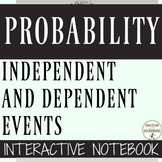 Independent and Dependent Events  Probability Color Coded Interactive Notebook