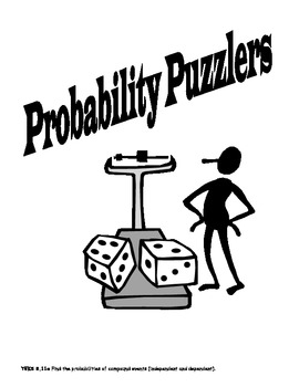 Independent and Dependent Probability Puzzlers TEKS 8.11a