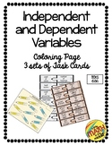 Independent and Dependent Variable Coloring Page and Task Cards TEKS 6.6A