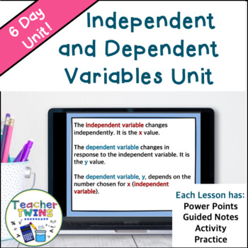 Independent and Dependent Variables 6th Grade Math Unit