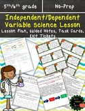 Independent and Dependent Variables COMPLETE Science Lesson