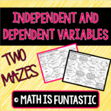 Independent and Dependent Variables Mazes