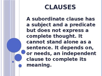 Independent and Subordinate Clauses PowerPoint to Accompany HM English 8