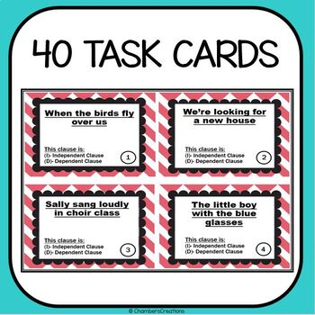 Independent versus Dependent Clauses- 40 Task Cards