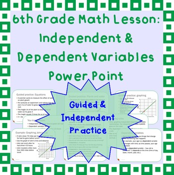 Independent Vs Dependent Variables A Power Point Lesson