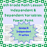 Independent vs. Dependent Variables: A Power Point Lesson