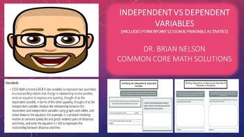 Independent vs Dependent Variables (PowerPoint Lesson and Printables)