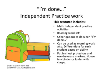 """""""I'm done..."""" - Independent work practice"""