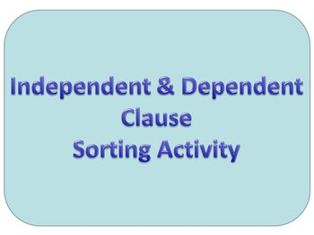 Independent/Dependent Clause Sort
