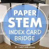 Index Card Bridge STEM Challenge - NGSS Aligned