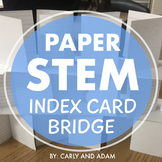 Index Card Bridge STEM Challenge - NGSS Aligned