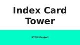 Index Card Tower STEM Intro Activity Presentation