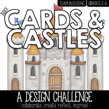 Index Cards and Castles - A Design Challenge and Team Building Activity