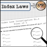 Index Laws Indices Investigation 3 - The Power of 0