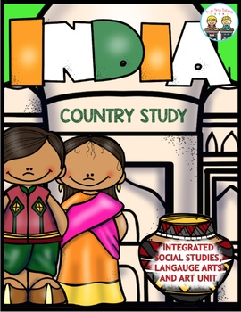 India ~ A Country Study ~ Integrated Social Studies, Language Arts and Art Unit!