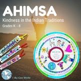 India! Ahimsa- Kindness Mandala, Bracelets, Planting, Writ