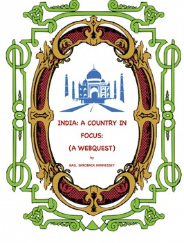 India: Country in Focus( Webquest)