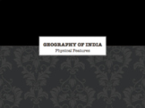 India Geography: Physical Features PPT and WS