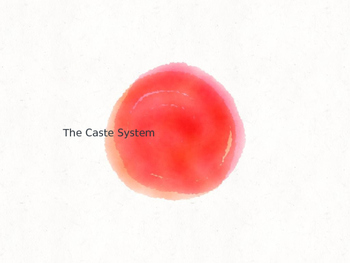 India, Hinduism, and the Caste System