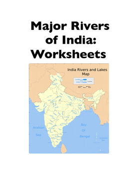 India: Major Rivers of India (Worksheets)