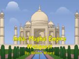 India: Mughal Empire Webquest
