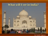 India Power Point Presentation - What will I see in India?