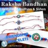 India! Festival of Brothers & Sisters - Lesson & Rakhi Friendship Bracelet Craft