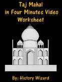 India: Taj Mahal in 4 Minutes Video Worksheet
