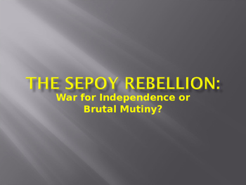 India: The Sepoy Rebellion notes and Powerpoint