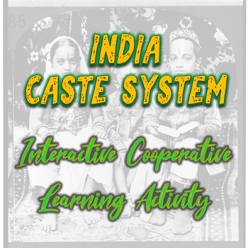 India's Caste System Cooperative Learning Lesson