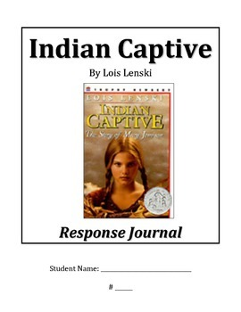 Indian Captive Reading Response Journal