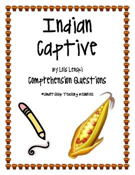 """Indian Captive"", by L. Lenski, Comprehension Questions"