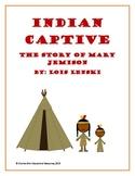 Indian Captive by Lois Lenski 45 page Novel Guide