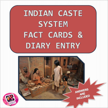 Indian Caste System: Fact Cards and Diary Entry Prompt
