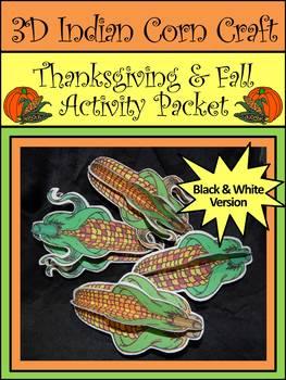 Indian Corn Crafts: 3D Indian Corn Fall-Thanksgiving Craft Activity  - B&W