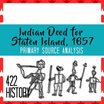 Indian Deed for Staten Island, 1657 Primary Source Analysis