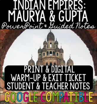 Indian Empires - Maurya & Gupta - PowerPoint, Guided Notes, & Exit Ticket